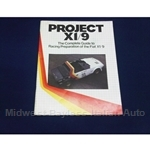 "Race Prep Guide ""Project X1/9"" (Fiat Bertone X19) - NEW"