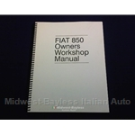Service Manual (Fiat 850 All Coupe Sedan Spider 1964-73) - NEW