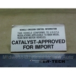 "Restoration Decal - ""Catalyst Approved for Import"" - 1984 (Bertone X19. Pininfarina 124 Spider)"