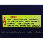 "Restoration Decal - ""DANGER - Don't Touch"" Electrical Ignition (Fiat / Lancia)"