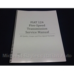 Five-Speed Transmission Service Manual (Fiat 124) - NEW
