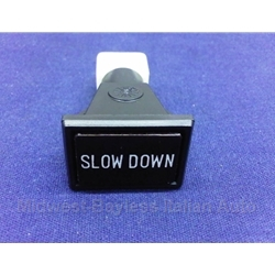 """Slow Down"" Indicator Light (Fiat 124, X19, 128, Lancia Scorpion 1975-78) - OE"